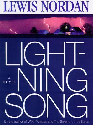 Lightning Song by Lewis Nordan