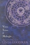 Venus Trines at Midnight: Love Poems from Linda Goodman: Love Poems from Linda Goodman