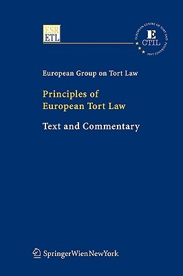 Principles Of European Tort Law: Text And Commentary