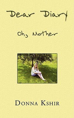 Dear Diary: Oh, Mother