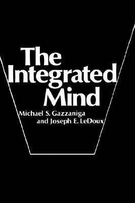 Ebook The Integrated Mind by Michael S. Gazzaniga PDF!