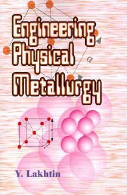 Engineering Physical Metallurgy