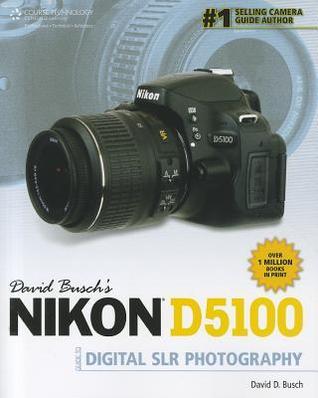 david busch s nikon d5100 guide to digital slr photography by david rh goodreads com nikon d5300 lenses guide Nikon D5100 Lenses for Wildlife Photography