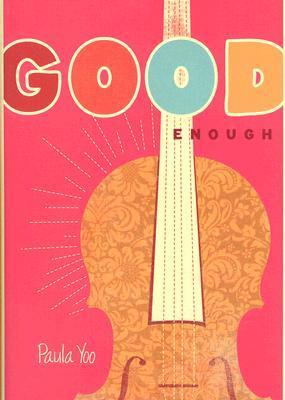 Good Enough by Paula Yoo