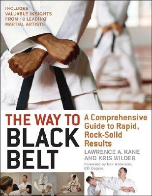 The Way to Black Belt by Lawrence A. Kane