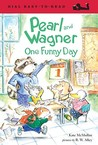 Pearl and Wagner: One Funny Day