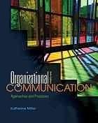 Organizational Communication by Katherine  Miller