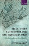 Britain, Ireland, and Continental Europe in the Eighteenth Century: Similarities, Connections, Identities