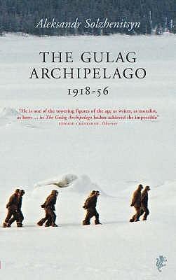 The Gulag Archipelago, 1918-1956 [Abridged](The Gulag Archipelago 1918-1956 1-7)