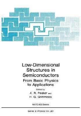 Low Dimensional Structures in Semiconductors: From Basic Physics to Applications