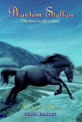 Mustang Moon(Phantom Stallion 2) EPUB