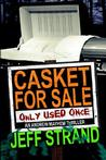 Casket For Sale by Jeff Strand