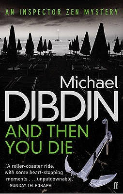 Ebook And Then You Die by Michael Dibdin TXT!