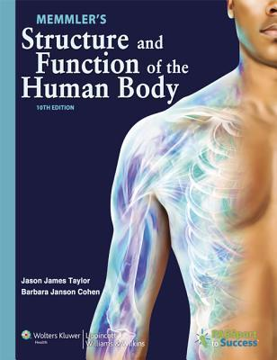Memmler's Structure and Function of the Human Body [with Study Guide]