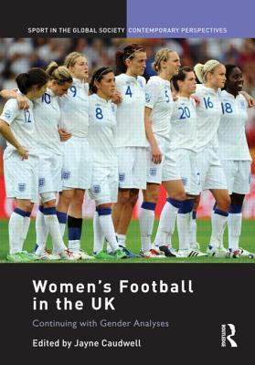 women-s-football-in-the-uk-continuing-with-gender-analyses