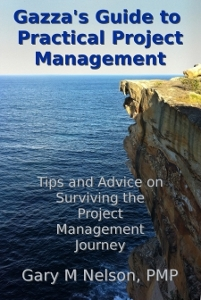 Gazza's Guide to Practical Project Management