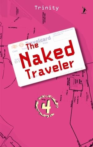 The Naked Traveler 4