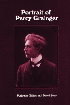 Portrait of Percy Grainger por Malcolm Gillies 978-1580460873 FB2 MOBI EPUB