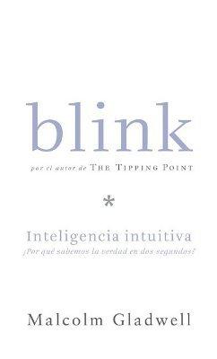 Blink: Inteligencia intuitiva, Por que sabemos la sabemos la verdad en dos segundos