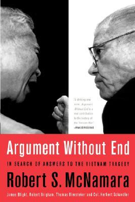 Argument Without End: In Search of Answers to the ...