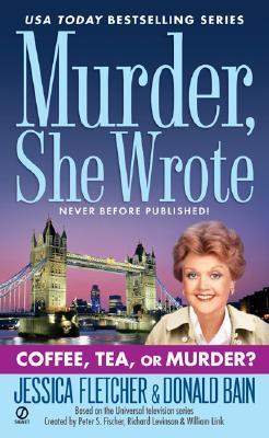 Coffee, Tea, or Murder? (Murder, She Wrote, #27)