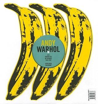 Andy Warhol: Les Pochettes Des Disques, 1949-1987, Catalogue Raisonne