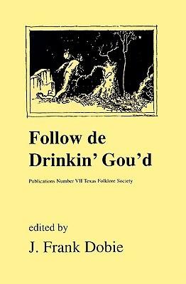 Follow de Drinkin' Gourd