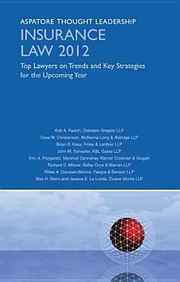 Insurance Law: Top Lawyers on Trends and Key Strategies for the Upcoming Year