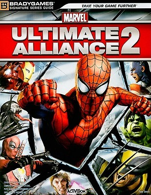 Marvel: Ultimate Alliance 2 Signature Series Strategy Guide