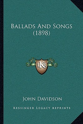 Ballads and Songs (1898)