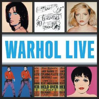 Warhol Live: Music and Dance in Andy Warhol's Work
