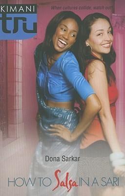 How to Salsa in a Sari by Dona Sarkar
