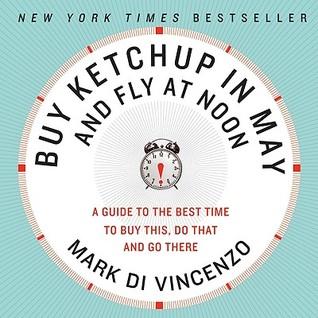 Buy Ketchup in May and Fly at Noon by Mark Di Vincenzo