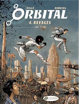 Ravages (Orbital #4)