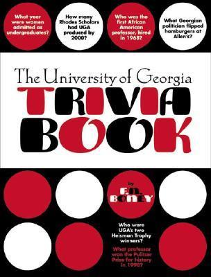 The University of Georgia Trivia Book