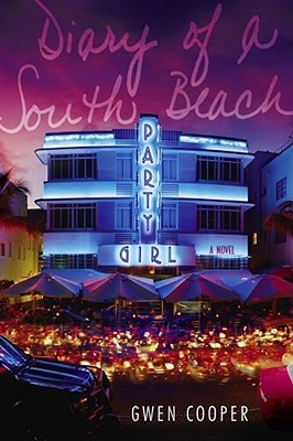 Image result for the diary of a south beach party girl