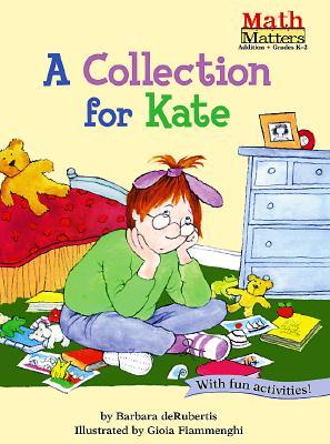 A Collection for Kate (Math Matters)