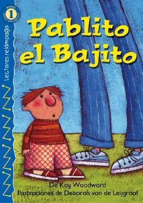 Pablito el Bajito (Lightning Readers