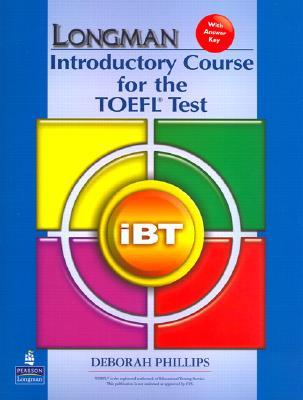 Longman Introductory Course For The Toefl Test With Answer Key By