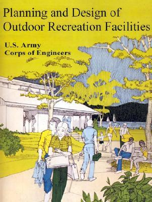 Planning and Design of Outdoor Recreation Facilities