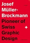 Joseph Müller-Brockman, Pioneer of Swiss Graphic Design