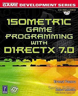 Isometric Game Programming with DirectX 7.0 w/CD (Premier Press Game Development
