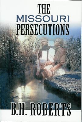 The Missouri Persecutions