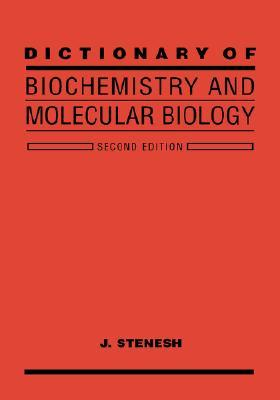 Dict of Biochem Molecular Biology 2E