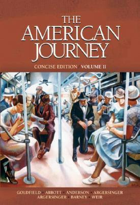The American Journey by David R. Goldfield
