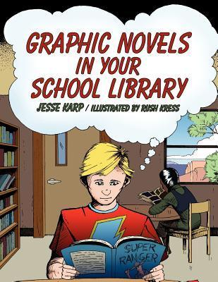 Graphic Novels in Your School Library