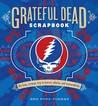 Grateful Dead Scrapbook: The Long, Strange Trip in Stories, Photos, and Memorabilia