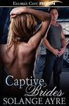 Captive Brides (Star Brides, #1-2)
