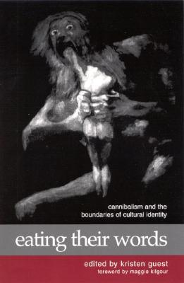 Eating Their Words: Cannibalism and the Boundaries of Cultural Identity