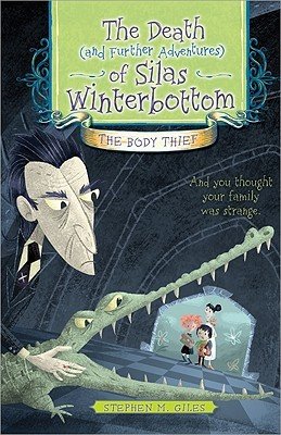 Silas and the Winterbottoms: The Body Thief